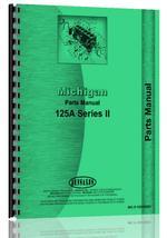 Parts Manual for Michigan 125A Wheel Loader