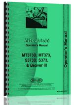"""Operators Manual for Mitsubishi MT373, MT373D, S373, S373D Tractor"""