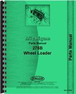 Parts Manual for Michigan 275 Wheel Loader