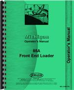 Operators Manual for Michigan 85A Wheel Loader