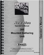 Operators Manual for New Idea 305 Mounted Gathering Unit