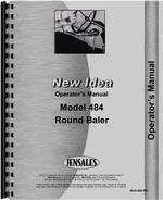 Operators Manual for New Idea 484 Round Baler
