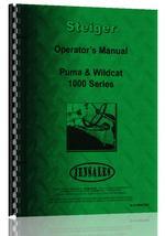 Operators Manual for Steiger Wildcat 1000 Tractor