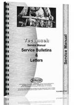 Service Manual for Tecumseh all Service Bulletins & Letters for all engines built 1960-1974
