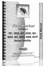 """Parts Manual for Towmotor 391, 392S, 421, 22S, 461, 462S, 501, 502P, 502S, 600P, 601P Forklift"""