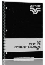 Operators Manual for Versatile 400 Windrower