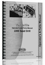 Operators & Parts Manual for Versatile 2200 Drill