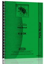 """""""Parts Manual for Wallis K, OK Tractor"""""""