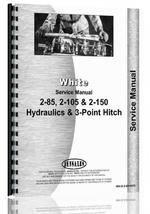 Service Manual for White 2-85 Hydraulics and 3 Point