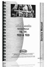 """Service Manual for Wisconsin TE, TF, TED, TFD Engine"""