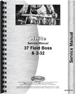 Service Manual for White 37 Field Boss Tractor