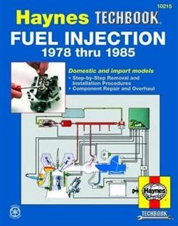 Haynes 10215 Fuel Injection 1978 thru 1985 Techbook