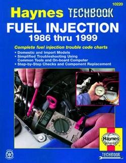 Haynes 10220 Fuel Injection 1986 thru 1999 Techbook