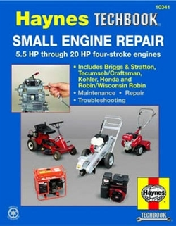 Haynes 10341 Small Engine Repair Techbook 5.5 HP Through 20 HP
