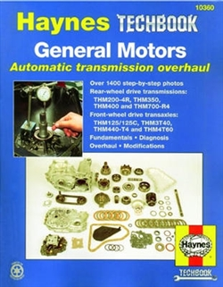 Haynes 10360 General Motors Automatic Transmission Overhaul Techbook