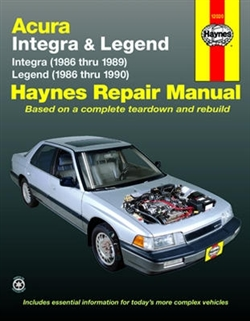 Haynes 12020 Acura Integra (1986 thru 1989) and Legend (1986 thru 1990) Repair Manual