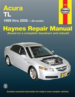 Haynes 12050 Acura TL Repair Manual for 1999 thru 2008