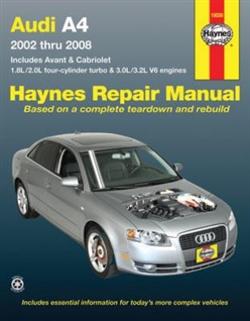 Haynes 15030 Audi A4 Sedan, Avant, and Cabriolet for 2002 thru 2008 Repair Manual