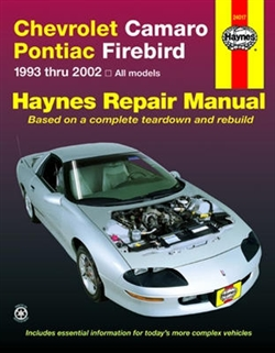 Haynes 24017 Chevy Camaro and Pontiac Firebird Repair Manual for 1993 thru 2002