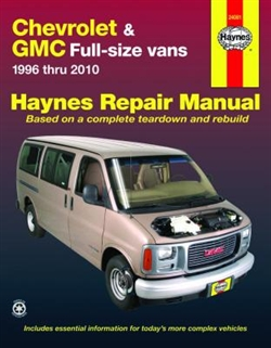 Haynes 24081 Chevy Express and GMC Savana Full-Size Vans Repair Manual for 1996 thru 2010
