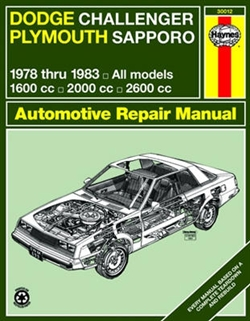 Haynes 30012 Dodge Challenger & Plymouth Sapporo Repair Manual for 1978 thru 1983
