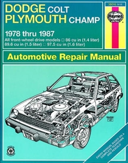 Haynes 30016 Dodge Colt and Plymouth Champ Repair Manual for 1978 thru 1987