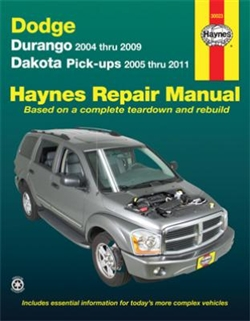 Haynes 30023 Dodge Durango (2004 thru 2009) and Dodge Dakota Pick-Ups (2005 and 2011) Repair Manual
