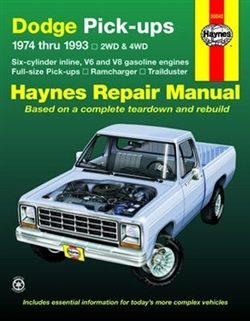 Haynes 30040 Dodge Full-Size Pick-Ups Repair Manual for 1974 thru 1993