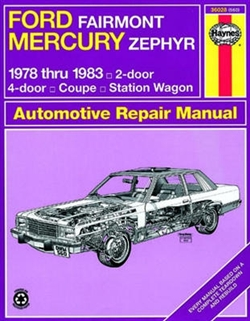 Haynes 36028 Ford Fairmont and Mercury Zephyr Repair Manual for 1978 thru 1983