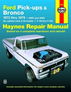 Haynes 36054 Ford Pick-Ups and Bronco Repair Manual for 1973 thru 1979