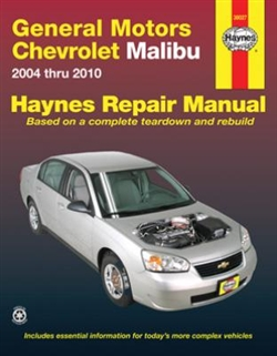 Haynes 38027 General Motors Chevy Malibu Repair Manual Covering 2004 thru 2010