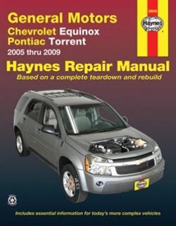 Haynes 38040 General Motors Chevy Equinox (2005 thru 2009) and Pontiac Torrent (2006 thru 2009) Repair Manual