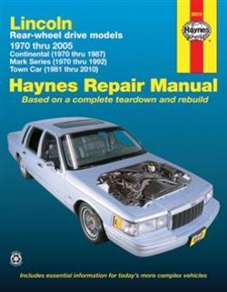 Haynes 59010 Lincoln Rear-Wheel Drive Repair Manual for 1970 thru 2010