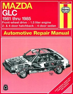 Haynes 61011 Mazda GLC (Front-Wheel Drive) Repair Manual for 1981 thru 1985