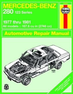 Haynes 63025 Mercedes-Benz 280 123 Series Repair Manual for 1977 thru 1981