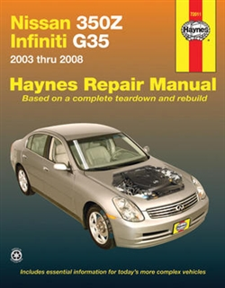 Haynes 72011 Nissan 350Z and Infiniti G35 Repair Manual Covering All Models 2003 Through 2008