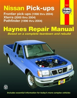 Haynes 72031 Nissan Frontier, Xterra & Pathfinder Repair Manual for 1996 thru 2004