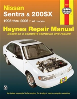 Haynes 72051 Nissan Sentra and 200Sx Repair Manual for All Models from 1995 thru 2006