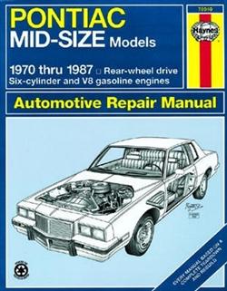 Haynes 79040 Pontiac Mid-Sized Repair Manual for 1970 thru 1987