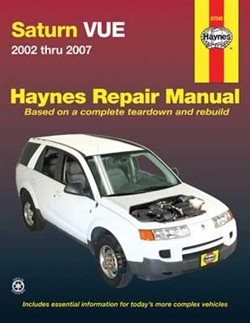 Haynes 87040 Saturn VUE Repair Manual Covering All Models 2002 thru 2007