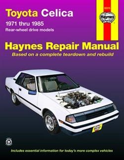 Haynes 92015 Toyota Celica Repair Manual Covering RWD Models from 1971 thru 1985
