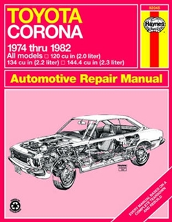 Haynes 92045 Toyota Corona Repair Manual from 1974 thru 1982