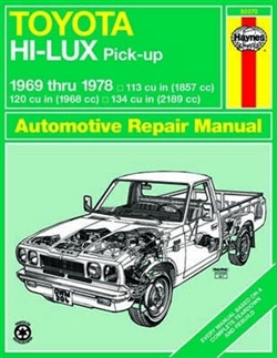 Haynes 92070 Toyota Hi-Lux and Hi-Ace Pick-Ups Repair Manual for 1969 thru 1978