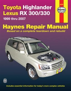 Haynes 92095 Toyota Highlander and Lexus RX 300-330 for 1999 thru 2007