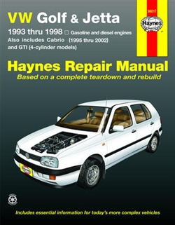 Haynes 96017 Volkswagen Golf, GTI & Jetta Repair Manual for 1993 thru 1998 and Volkswagen Cabrio 1995 thru 2002