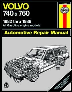 Haynes 97040 Volvo 740 & 760 Repair Manual for 1982 thru 1988